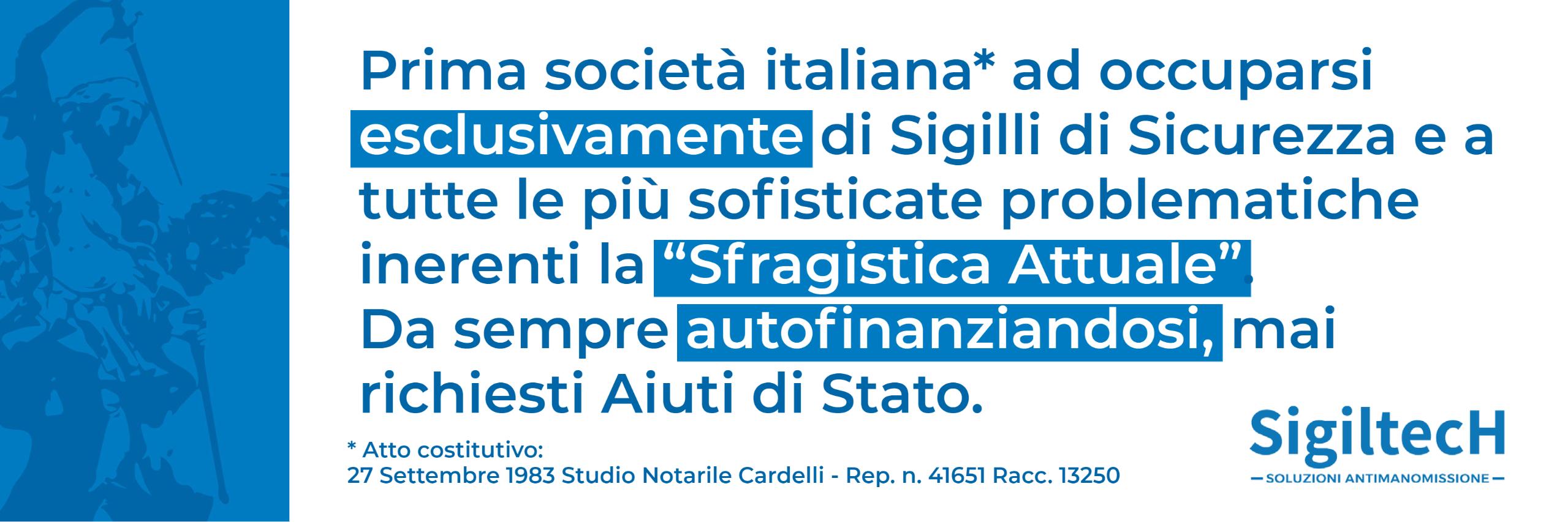 SigiltecH - prima società Italiana ad occuparsi di Sfragistica Attuale